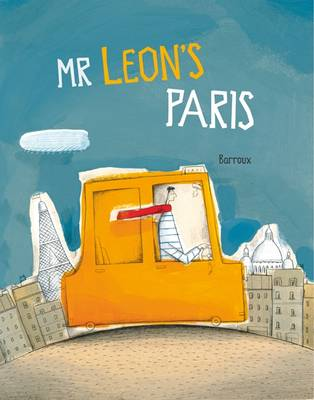 Mr Leon's Paris by Sarah Barroux