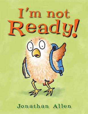I'm Not Ready by Jonathan Allen