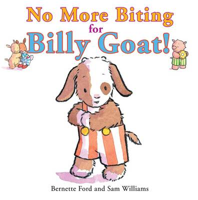 No More Biting for Billy Goat! by Bernette Ford