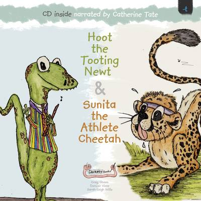 Hoot the Tooting Newt & Sunita the Athlete Cheetah by Dominic Vince, Craig Green