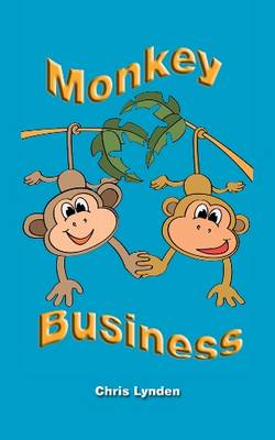 Monkey Business by Chris Lynden