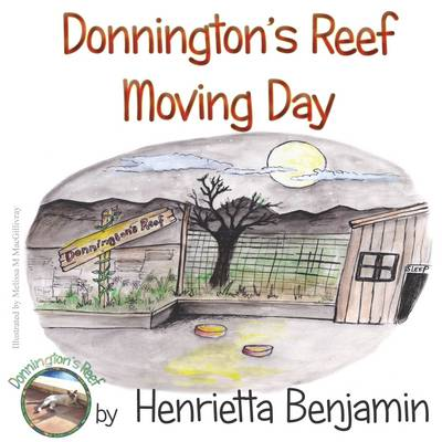Donnington's Reef Moving Day by Henrietta Benjamin