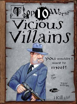 Vicious Villains by Jim Pipe