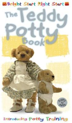 The Teddy Potty Book Introducing Potty Training by Margot Channing