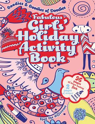 Fabulous Girls' Holiday Activity Book by Victoria England