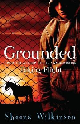 Grounded by Sheena Wilkinson