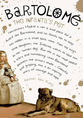 Bartolome: The Infanta's Pet by Rachel Van Kooij