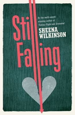 Still Falling by Sheena Wilkinson