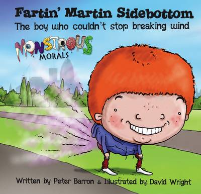 Fartin' Martin Sidebottom by Peter Barron