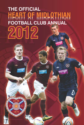 Official Heart of Midlothian FC Annual by