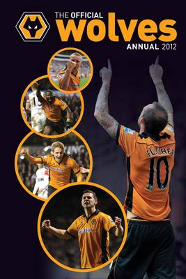 Official Wolverhampton Wanderers FC Annual by
