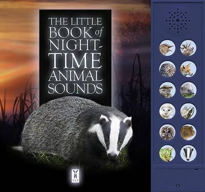 The Little Book of Night-Time Animal Sounds by Caz Buckingham, Andrea Pinnington