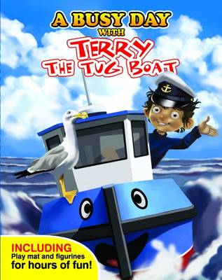 A Busy Day with Terry the Tug Boat by
