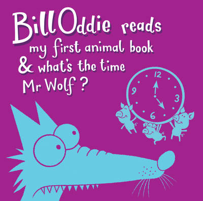 My First Animal Book What's the Time Mr Wolf by Bill Oddie