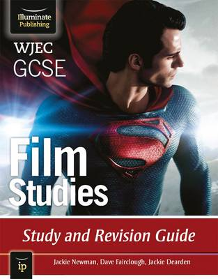 WJEC GCSE Film Studies Study and Revision Guide by Jackie Newman, Dave Fairclough, Jackie, APF Dearden