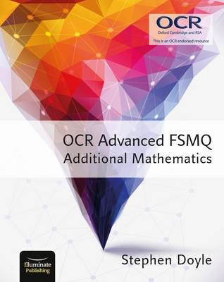 OCR Advanced FSMQ - Additional Mathematics by Stephen Doyle