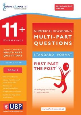 11+ Essentials Numerical Reasoning: Multi Part Questions Maths Multi Part Worded Problems by ElevenPlusExams