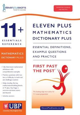 11+ Essentials Reference Mathematics Dictionary Plus Suitable for CEM, GL/NFER & ISEB by Eleven Plus Exams