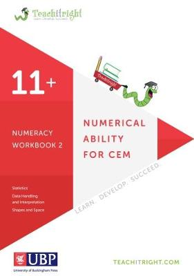 Numerical Ability for Cem 11+: Numeracy Workbook 2 (Teachitright) by Teachitright