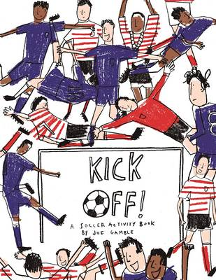 Kick off! A Football Activity Book by Joe Gamble