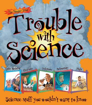 Trouble with Science by