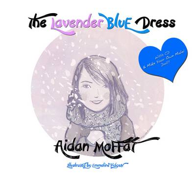 The Lavender Blue Dress by Aidan Moffat