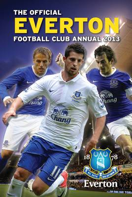 Official Everton FC Annual by Grange Communications Ltd