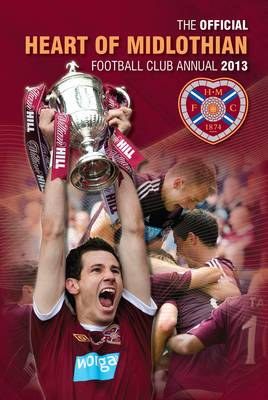 Official Hearts FC Annual by Grange Communications Ltd