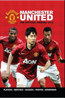 Official Manchester United FC Annual by Grange Communications Ltd