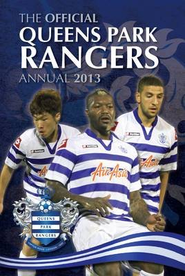 Official Queens Park Rangers FC Annual by Grange Communications Ltd