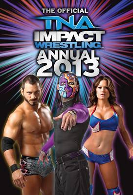 Official TNA Wrestling Annual by Grange Communications Ltd
