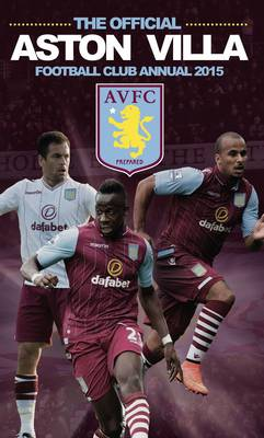 Official Aston Villa FC 2015 Annual by