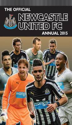 Official Newcastle United FC 2015 Annual by