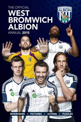 Official West Bromwich Albion FC 2015 Annual by