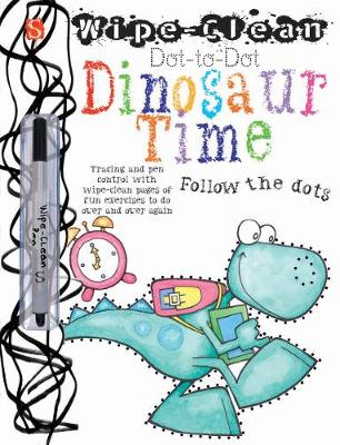 Dot-to-Dot Dinosaur Time Follow the Dots by Margot Channing