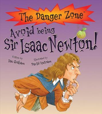 Avoid Being Sir Isaac Newton! by Ian Graham