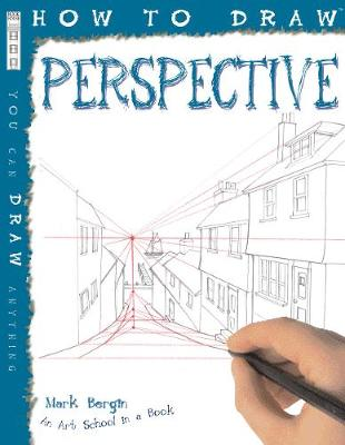 How to Draw Perspective by Mark Bergin