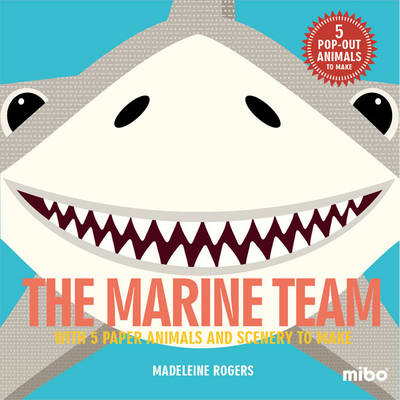 The Marine Team With 5 Paper Animals and Scenery to Make by Madeleine Rogers