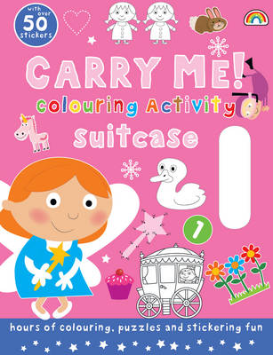 Carry Me! Colouring Activity Book (Girls) by Philip Dauncey