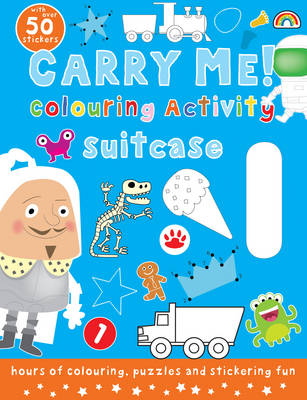 Carry Me! Colouring Activity Book (Boys) by Philip Dauncey