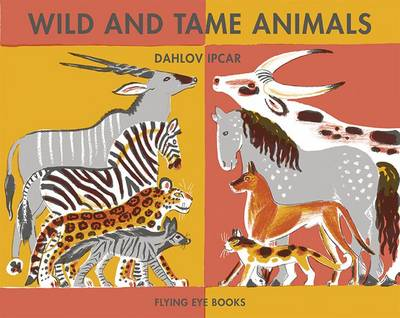 Wild & Tame Animals by Dahlov Ipcar