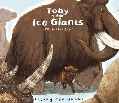 Toby and the Ice Giants by Joe Lillington