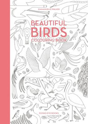 Beautiful Birds Colouring Book by Emmanuelle Walker