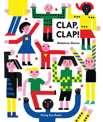 Clap Clap by Madalena Matoso