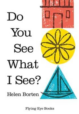 Do You See What I See? by Helen Borten