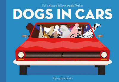Dogs in Cars by Felix Massie