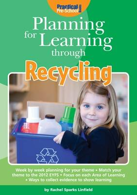 Planning for Learning through Recycling by Rachel Sparks-Linfield