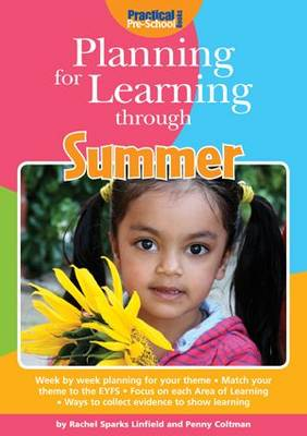 Planning for Learning Through Summer by Rachel Sparks-Linfield, Penny Coltman