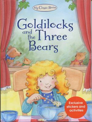 Goldilocks and the Three Bears by Nina Filipek
