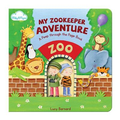 My Zookeeper Adventure by Lucy Barnard